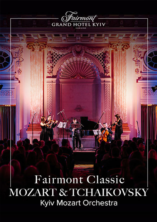 Fairmont Classic - Mozart and Tchaikovsky - 01.03.2020 19:00